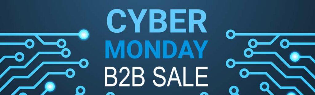 B2B Cyber Monday