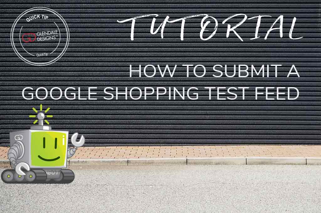 Upload a Google Shopping Test Feed