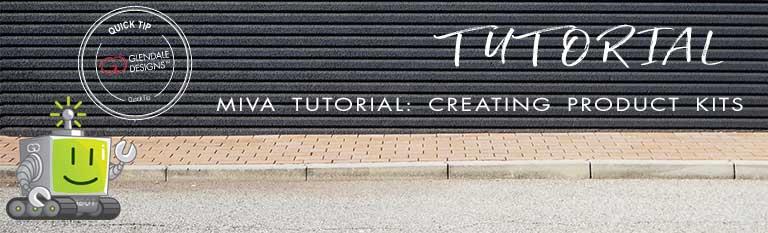 Miva creating product kits
