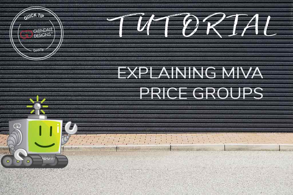 How To: Explaining Miva Price Groups