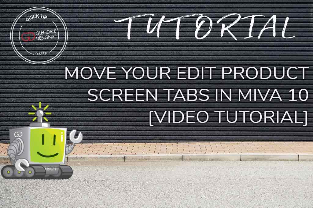 Move Your Edit Product Screen Tabs