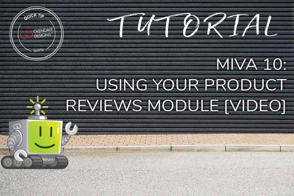 Using Product Reviews Modules in Miva 10